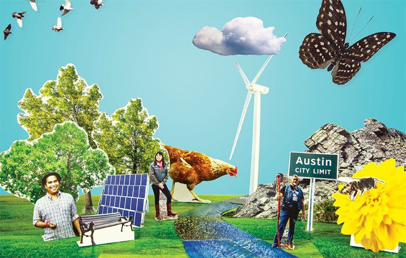 These seven Austinites are doing their part to protect & preserve our city's natural beauty.