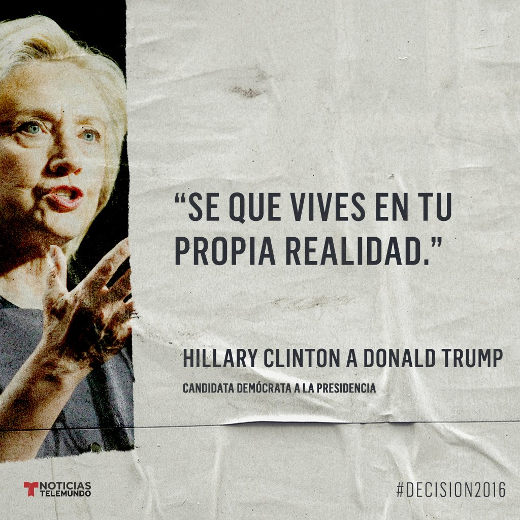 Donald Hillary Clinton Donald Vives Realidad Opinas Frase