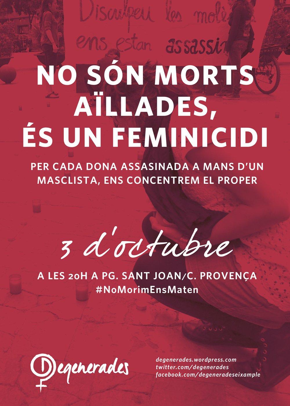 El proper 3 d'octubre ens concentrem contra el #feminicidi a pg.Sant Joan/Provença #EnsVolemVives #NoMorimEnsMaten https://t.co/4uhcOj8RAX