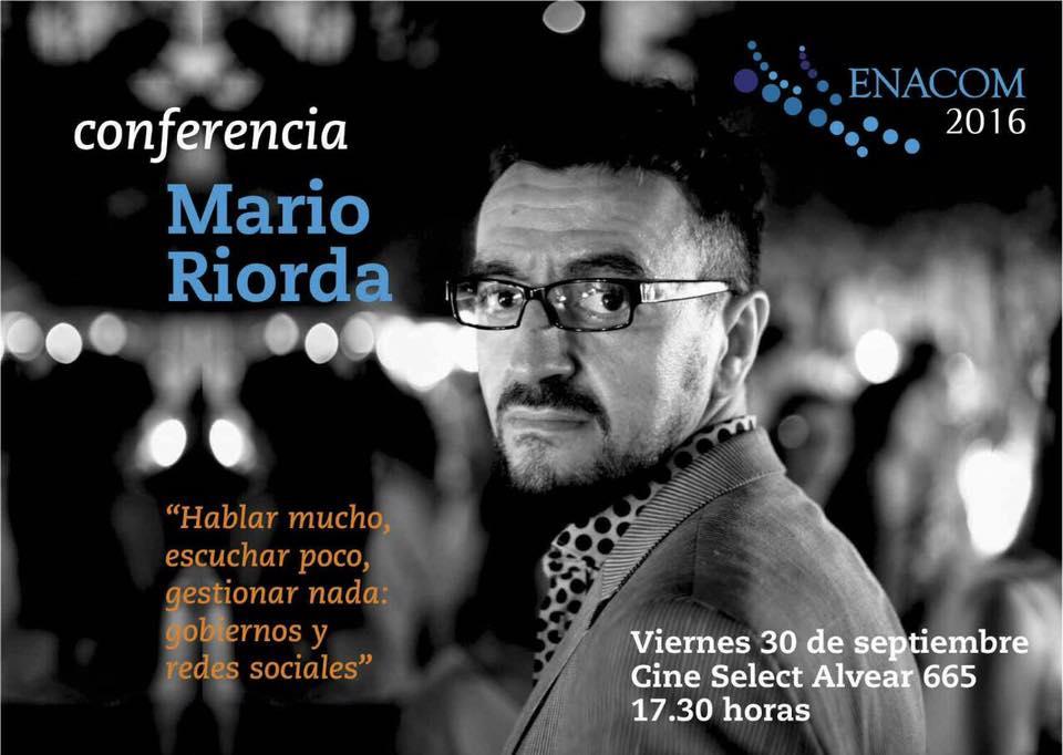 """#MUYbueno Comunicación Estratégica - Mario Riorda ... """"Es mentira q se Gobierne bien y se comunique mal ... #ENACON 2016"""