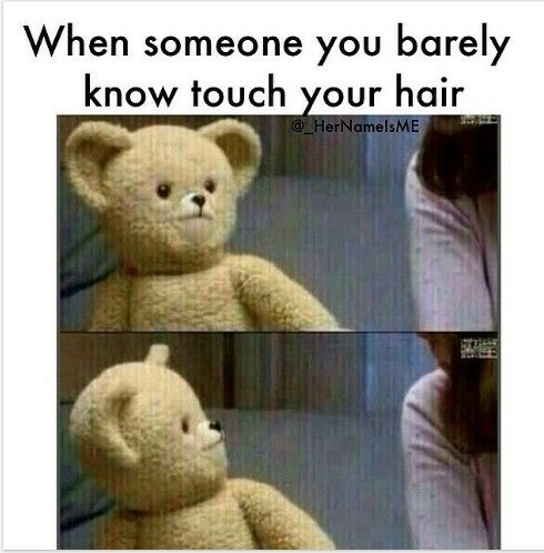 Hair guy touches your when a Does He