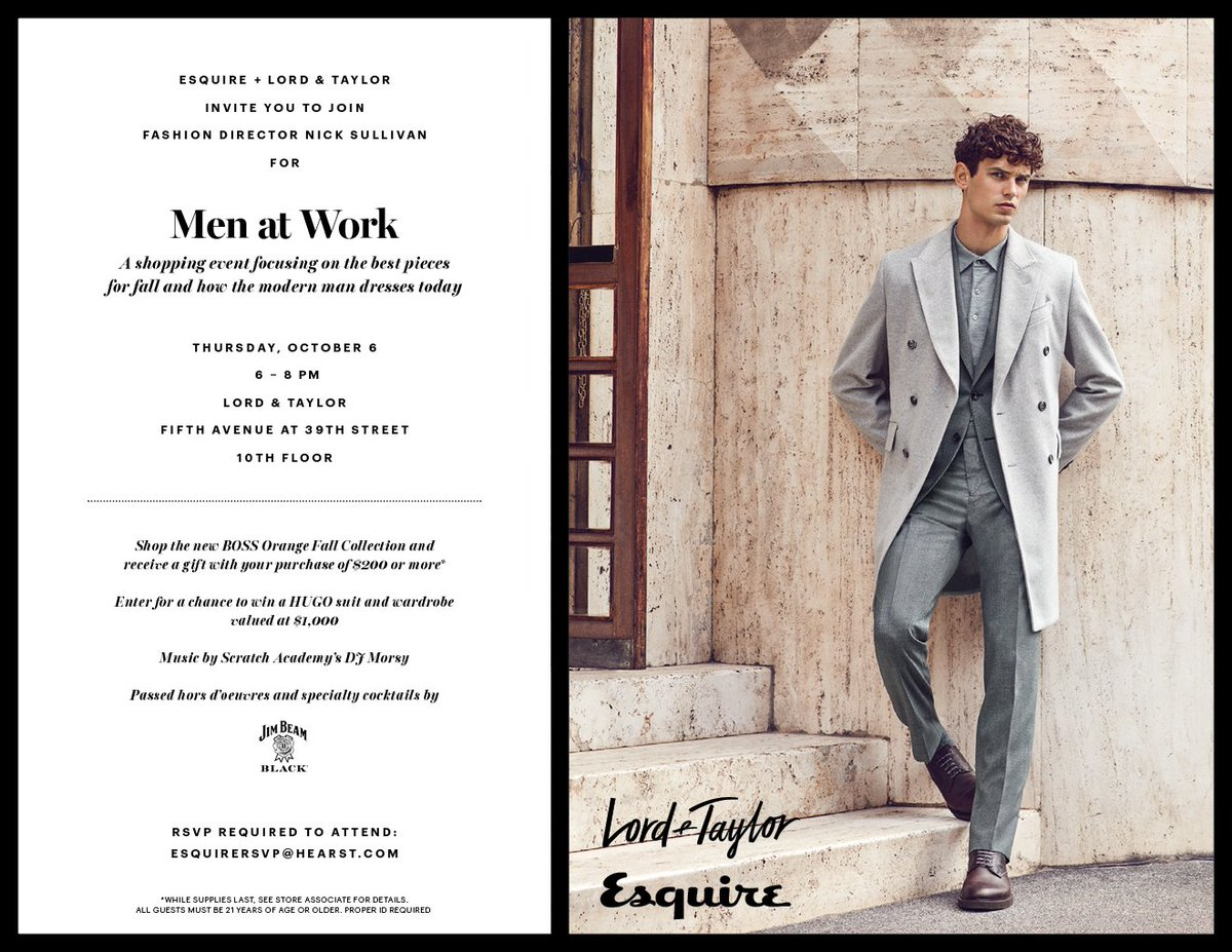 635c2f90cdb join us and lordandtaylor 10 6 for men at work we ll see you there ltmen