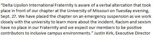 Emergency suspension for Delta Upsilon Fraternity @Mizzou ! Zero tolerance for racism & sexism on campus. @KOMUnews https://t.co/ivblyKQY25