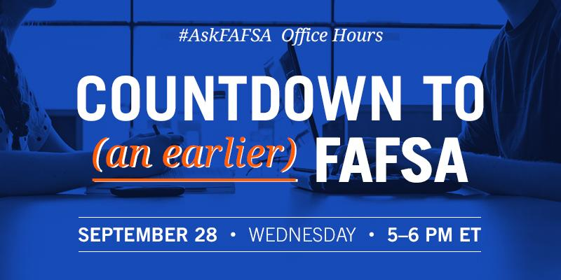 Thumbnail for September 2016 #AskFAFSA Office Hours: Countdown to (an earlier) FAFSA!