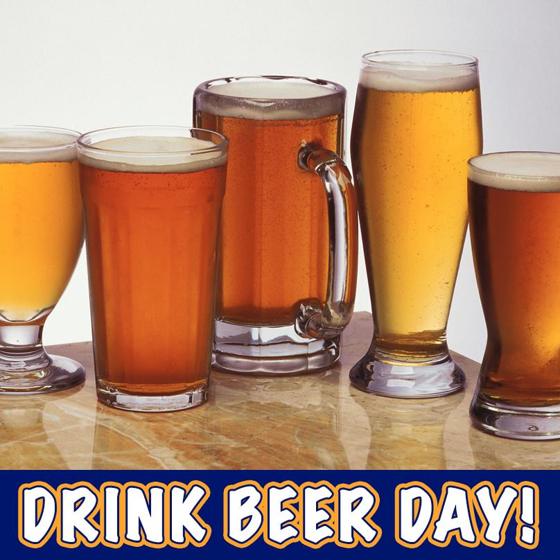 Happy National Drink Beer Day!