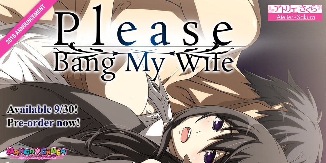 Please Bang My Wife Friday