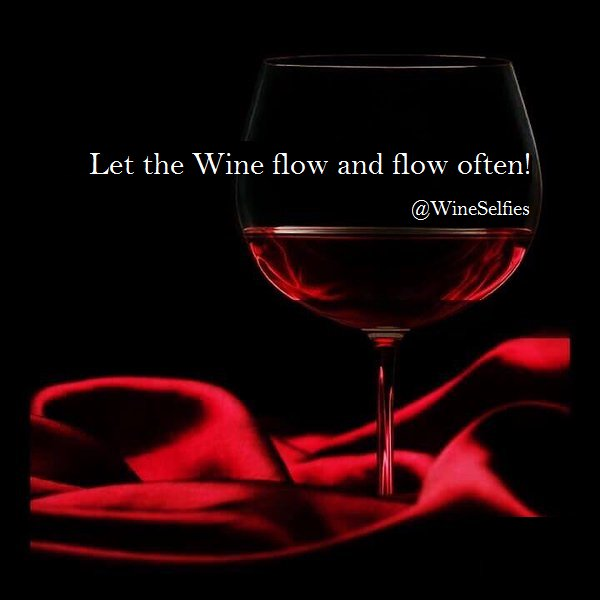 Let the #Wine flow and flow often! #wineselfies #wineoclock #winelover<br>http://pic.twitter.com/O4nCHT1byE