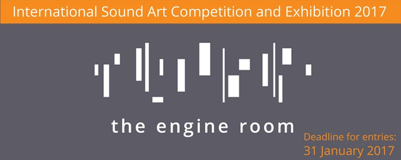 The Engine Room International Sound Art Competition