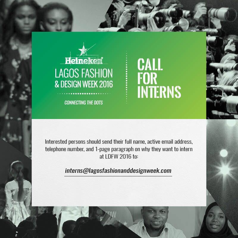 Lagos Fashion Week On Twitter It S Time Call For Interns To Participate At Heinekenlfdw2016 Please Read The Flyer For More Details Stylehousefiles Lfdw2016 Https T Co Bxlnqfy0kz