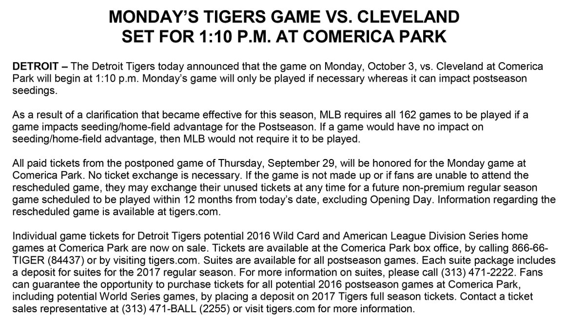 The Tigers today announced that the game on Monday, Oct, 3, vs. Cleveland at Comerica Park will begin at 1:10 p.m.