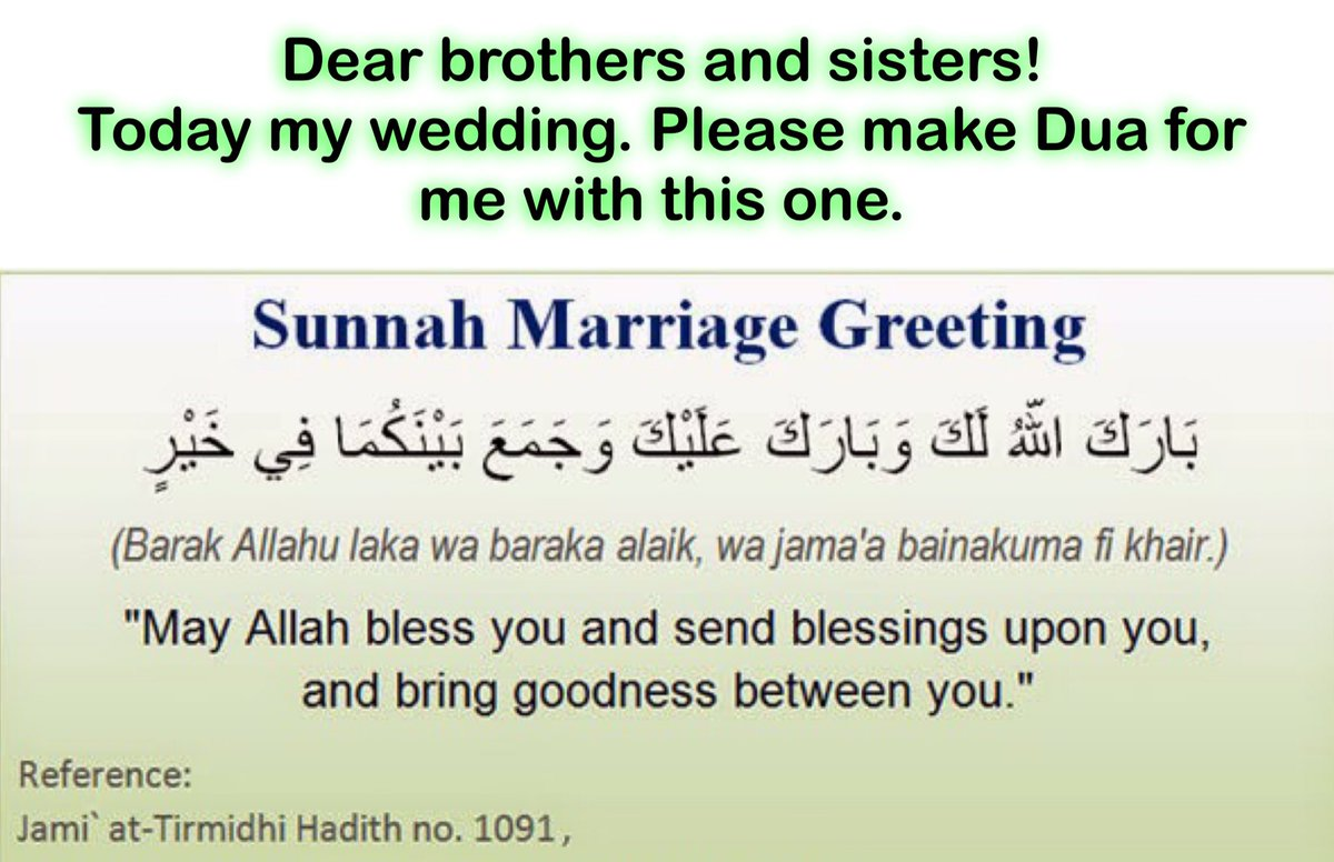 Daily A Hadith On Twitter Dear Brothers And Sisters Please Make Dua For Me Today My Wedding