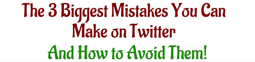 3 Biggest Mistakes You Can Make on Twitter https://t.co/eqVjU9G4rD https://t.co/nfEwUHeBZE