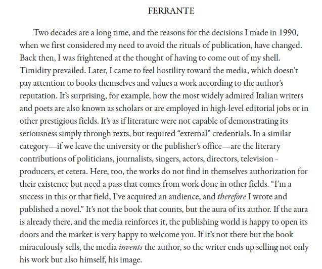 Elena Ferrante has been very open and clear about why her pseudonymity was purposeful and necessary. https://t.co/lJNU4Q0asb