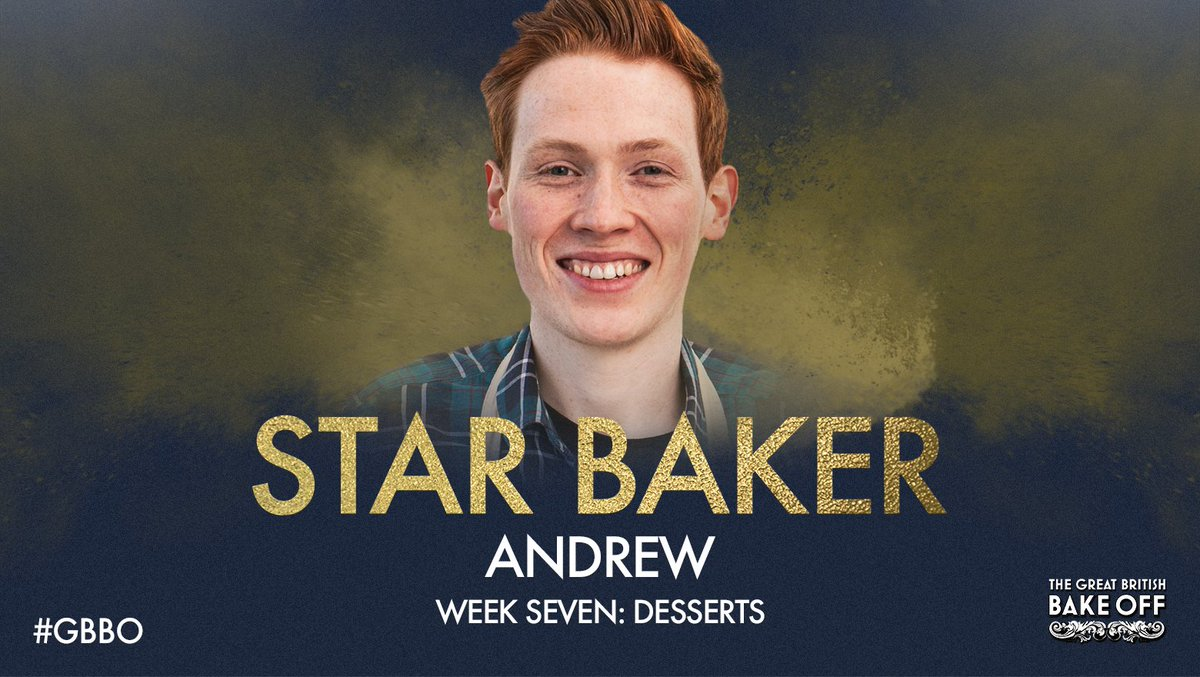 For the very first time, Andrew is Star Baker! #DessertWeek #GBBO