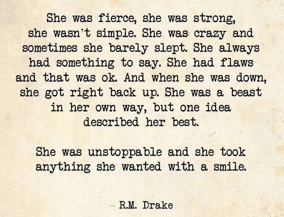 Rm drake she was fierce she was strong