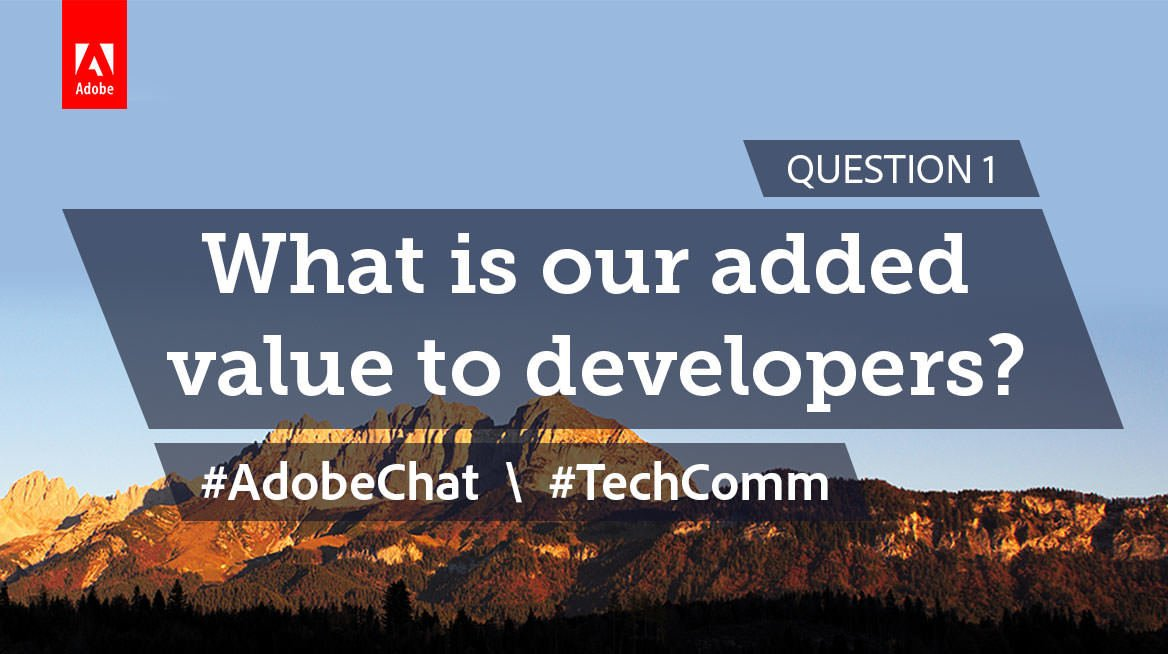 Q1: What is our added value to developers as Technical Communicators? #AdobeChat #TechComm https://t.co/dIkVvuQkXM