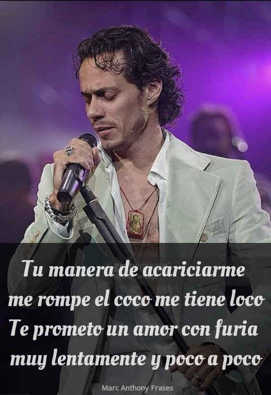 Marc Anthony Frases On Twitter No Eres Tierna Como Ayer No Eres