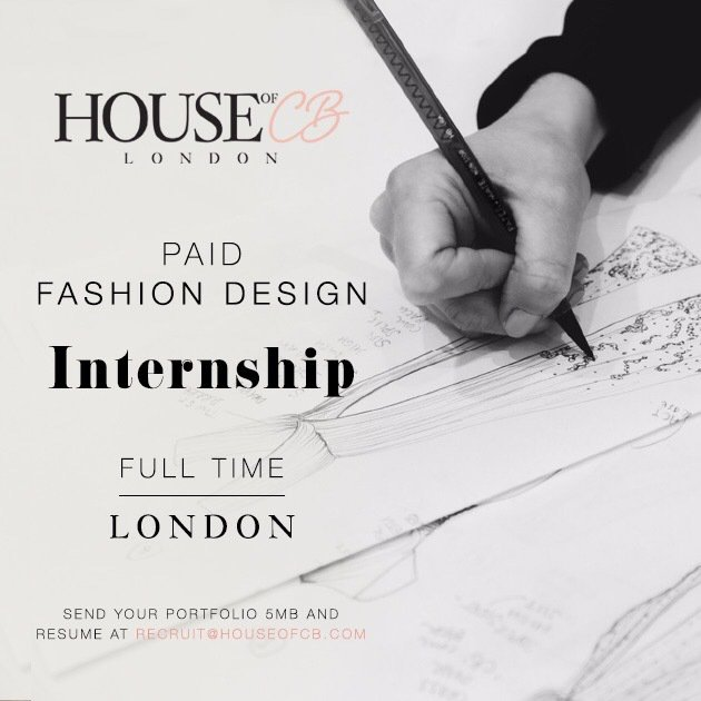 House Of Cb On Twitter We Are Hiring A Fashion Design Intern For Our London Office Send Your Portfolio And Cv At Recruit Houseofcb Com