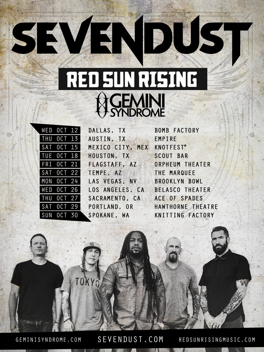 Sevendust On Twitter The Final Leg Of Our Kill Flaw Tour Begins Tomorrow W Redsunrising Geminisyndrome