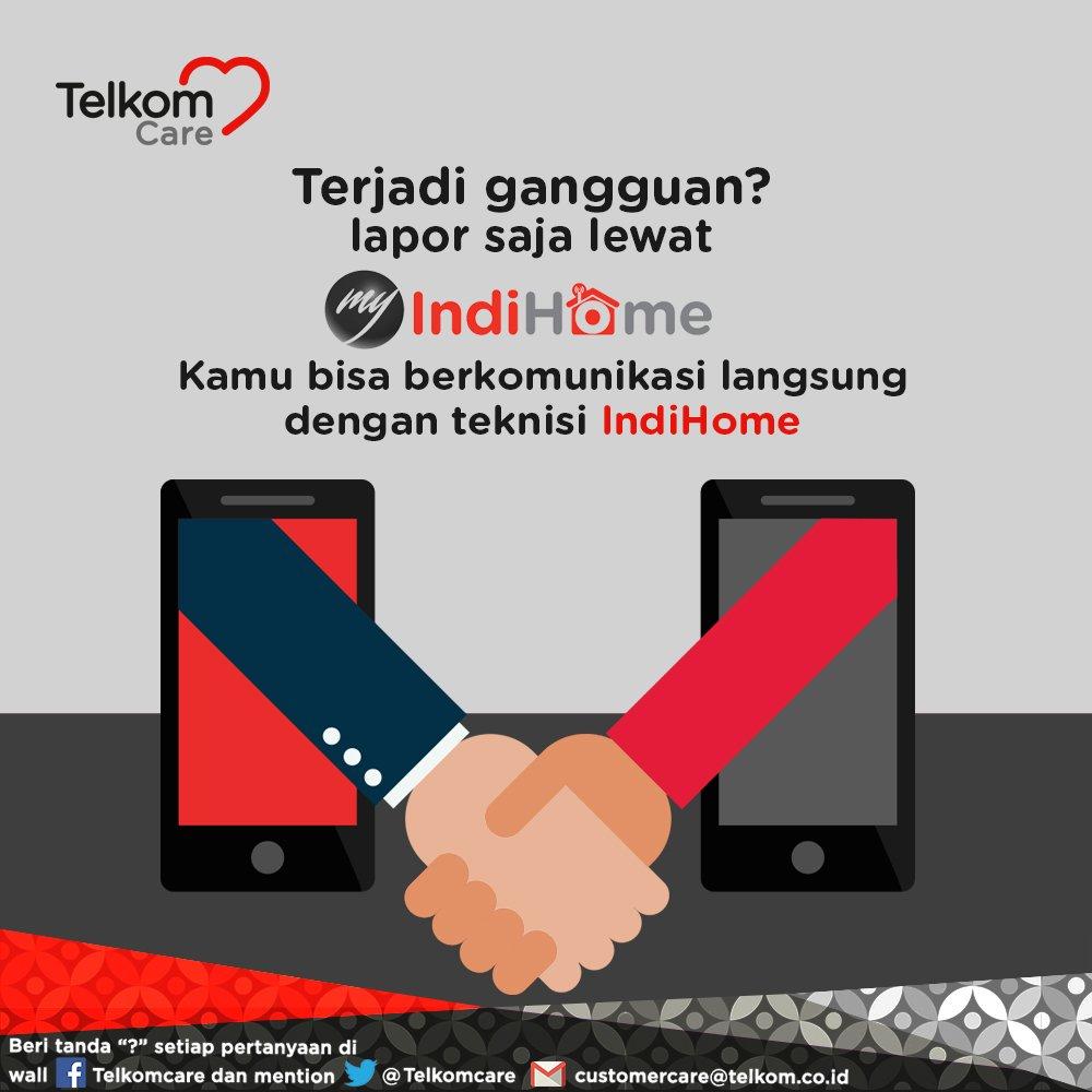 Telkom Care On Twitter Laporkan Gangguan Indihome Kamu Lewat My Indihome Semua Akan Jadi Lebih Mudah