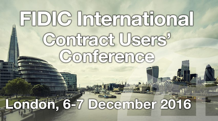 Картинки по запросу FIDIC International Contract Users' Conference 2016