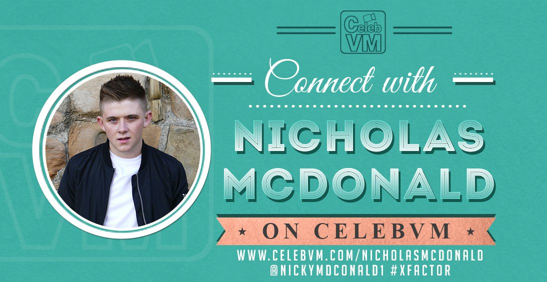 RT @CelebVM: Get a personal video message from Nicholas McDonald https://t.co/5wFIccuoY5 @nickymcdonald1 #XFactor https://t.co/9iumJwkgxO