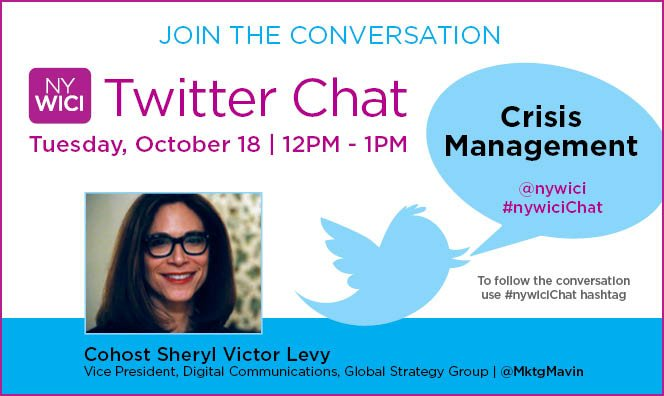 "Join our next Twitter chat, Tuesday, October 18 at 12pm -1pm. Cohost @MktgMavn will share insight on ""Crisis Management"" #nywicichat https://t.co/P3RPcFPBo9"