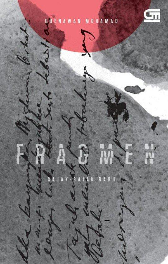 "GramediaPustakaUtama on Twitter: ""Selamat @gm_gm atas diluncurkannya buku kumpulan puisi kesembilan #Fragmen malam ini 😊👏 ""Sastra ditulis untuk melawan ..."