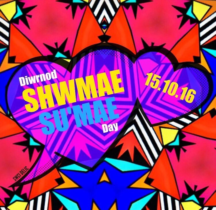 Bore da @ShwmaeSumae, bore da pawb! Today 15th October is #ShwmaeSumae  day celebrating the Welsh language! https://t.co/R1XQ39RlKW