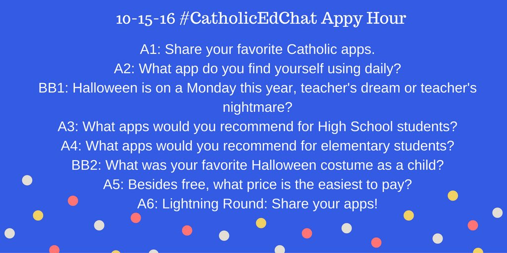 All are invited to #CatholicEdChat 8am CST @tonyvincent @ClassTechTips Appy Hour! https://t.co/tK7imnWcgN