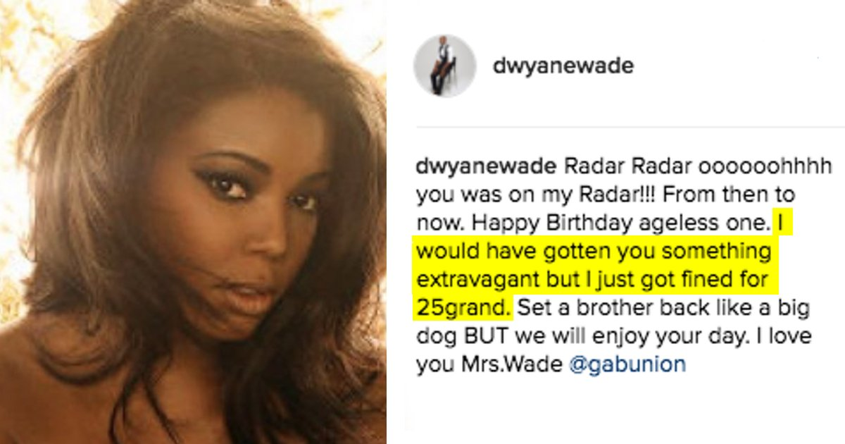 dwyane wade u0026 39 s instagram post wishing gabrielle union happy