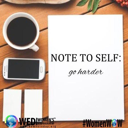 Women entrepreneurs on twitter note to self go harder you can do 500 pm 29 oct 2016 solutioingenieria Image collections