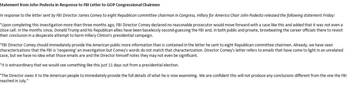 JUST IN: Statement from Clinton campaign chairman John Podesta on re-opening on FBI investigation