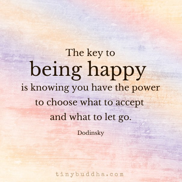 """Inspirational Quotes On Life: Tiny Buddha On Twitter: """"""""The Key To Being Happy Is"""