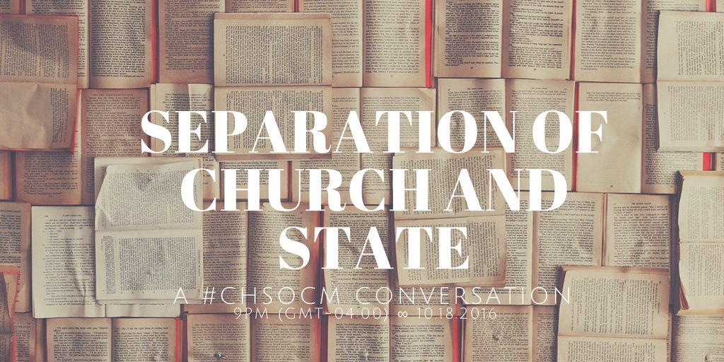 "Thumbnail for #ChSocM chat 10/18/16: ""Separation"" of church and state."