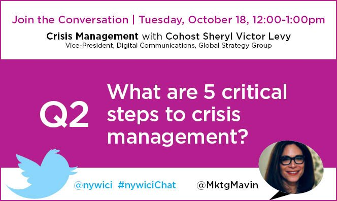 Q2. What are 5 critical steps to #crisismanagement? #nywicichat #pr https://t.co/jNFLrncETV
