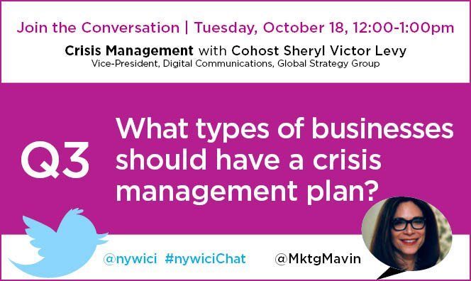 Q3. What types of businesses should have a crisis management plan? #nywicichat https://t.co/NwLkYBCJEv