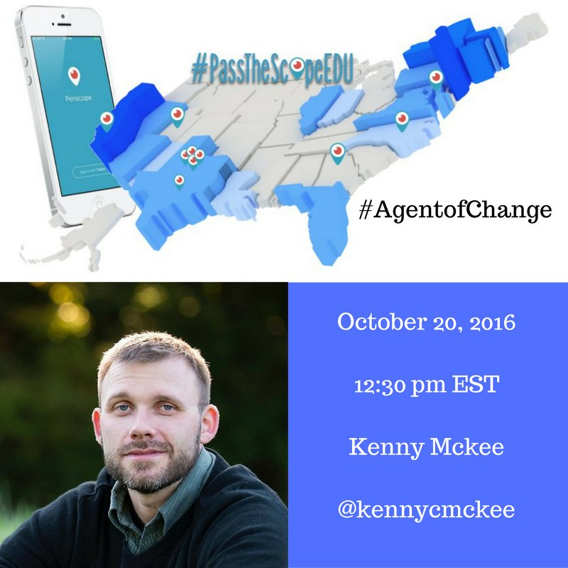 Join me at 12:30 pm EST for my #PasstheScopeEDU #AgentofChange broadcast. https://t.co/oNjURCNIGR