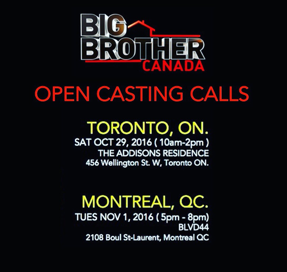 Next round of #BigBrotherCanada open casting calls in #Toronto on 10/29 & #Montreal on 11/1 #BBCAN5 #BBCan https://t.co/RUxS8ZTM2p