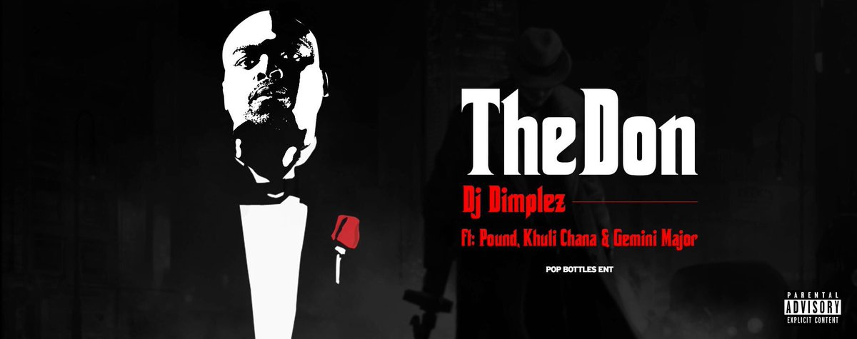 #TheDon drops tomorrow at 8am @DjDimplez feat @KhuliChana @GeminiMajor and Pound