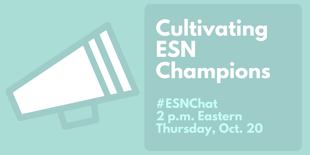 Today on #ESNchat we're talking about Cultivating #ESN Champions https://t.co/dyEffG4YgZ