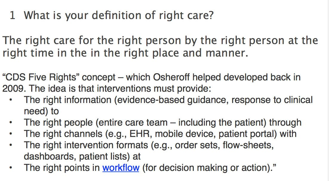 Definition of right care? I'd argue similar to clinical decision support 5 rights supported by workflow tech, helping CDS work #Kareochat A1 https://t.co/Fvx1pgx0Dn
