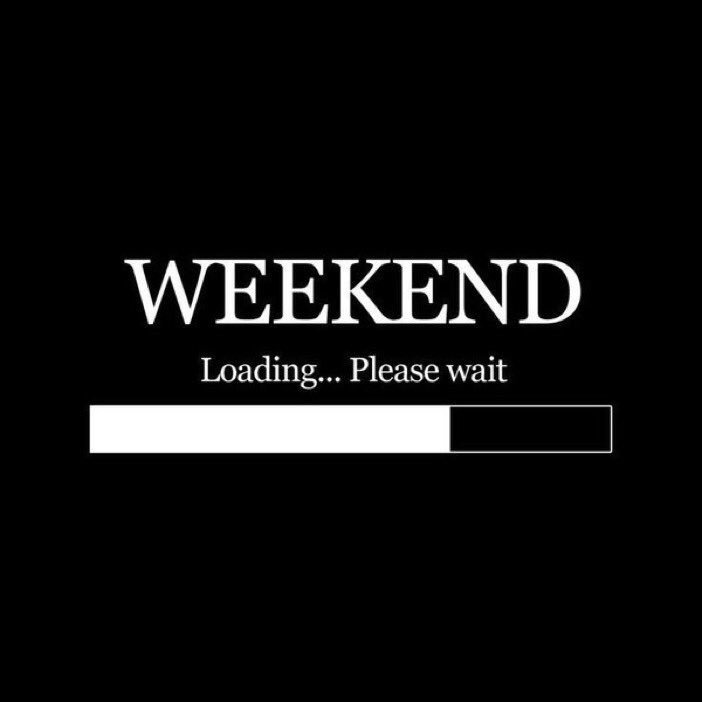 What are your plans for the weekend?