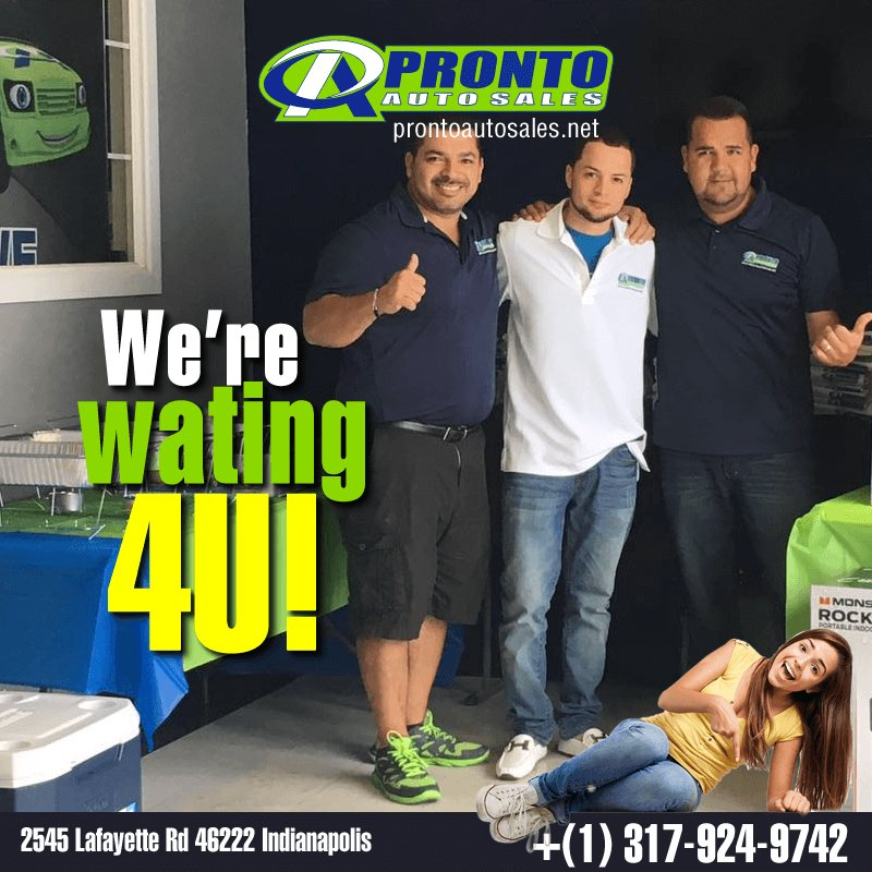 Pronto Auto Sales >> Pronto Auto Sales On Twitter We Are Wating For You Here