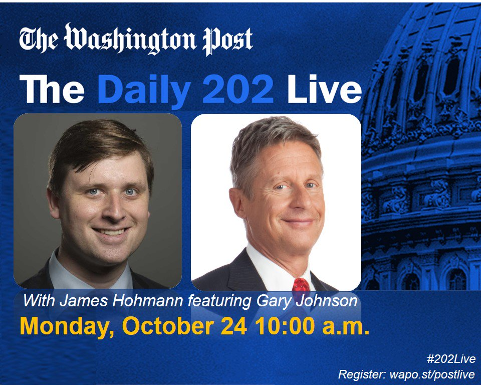 HAPPENING AT 10 A.M.: @jameshohmann goes live with @GovGaryJohnson for #202Live. Tune in at https://t.co/4v8knSMrfS https://t.co/NF1t0MduOY