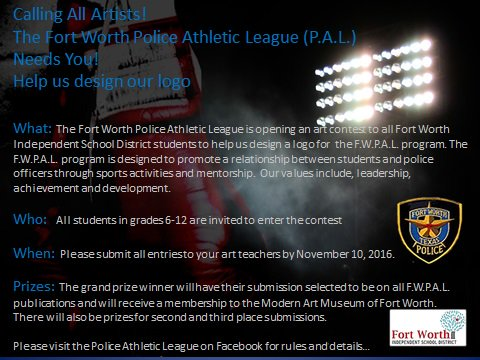 Fort Worth Police Athletic League is having a art contest for FWISD students to find a logo!