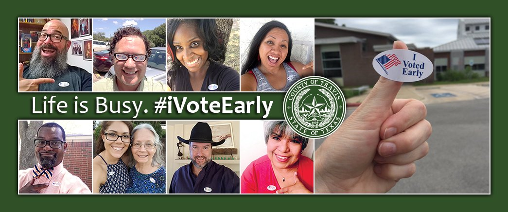 Don't let life get in the way. Vote early this election! iVoteEarly VoteTravis.