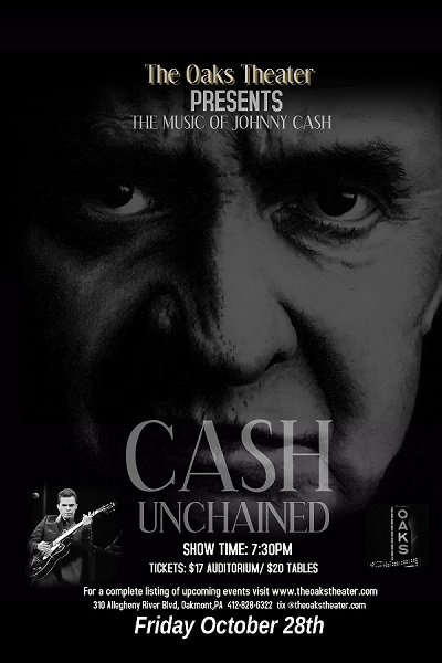 Friday @TheOaksTheater Cash Unchained The Music of Johnny Cash. Get tickets at theoakstheater.com
