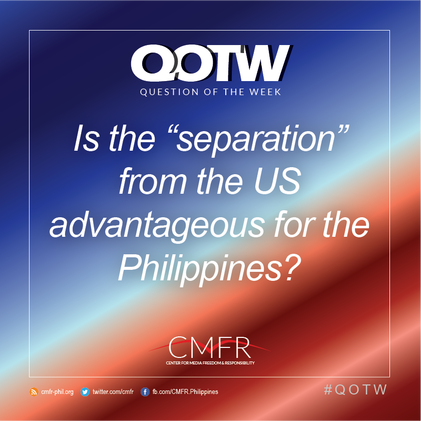 """Thumbnail for QOTW: Is the """"separation"""" from the US advantageous for the Philippines?"""