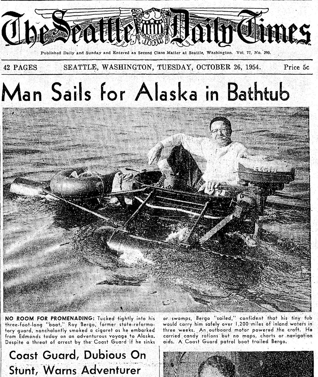 OnThisDay 62 years ago, a man set sail in bathtub from Edmonds to Alaska